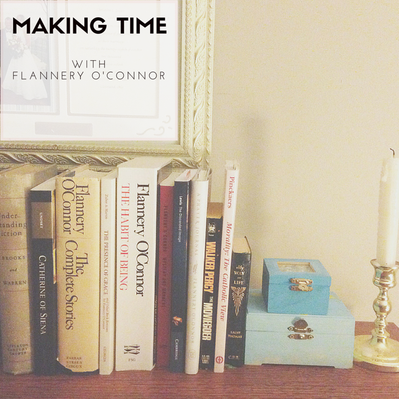 Making Time with Flannery O'Connor